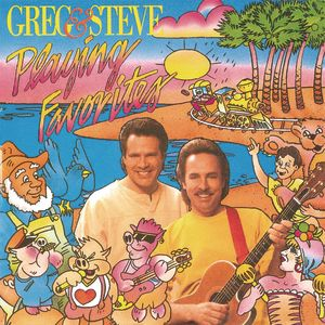 Greg & Steve: Playing Favorites