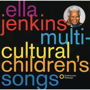 """Multi-Cultural Children's Songs"" CD by Ella Jenkins"