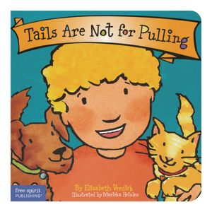 Best Behavior Board Book - Tails Are Not For Pulling