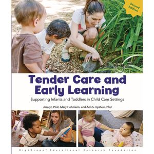 <italic>Tender Care and Early Learning: Supporting Infants and Toddlers in Child Care Settings, 2nd Ed.</italic>