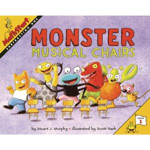 Monster Musical Chairs by Stuart J. Murphy