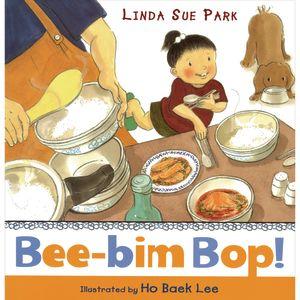Bee-Bim Bop by Linda Sue Park