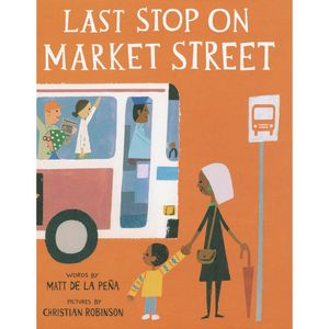 Last Stop on Market Street Hardcover Book