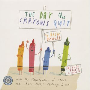 The Day the Crayons Quit Hardcover Book