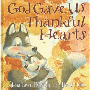 God Gave Us Thankful Hearts Hardcover