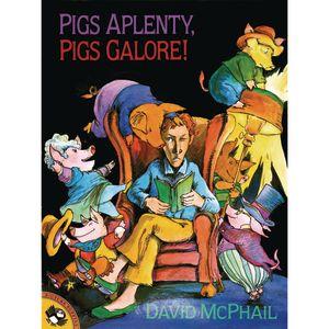 Pigs Aplenty, Pigs Galore! Paperback Book