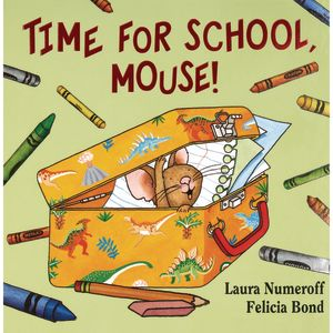 Time for School, Mouse! (If You Give...) Paperback book