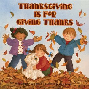 Thanksgiving Is for Giving Thanks! Paperback book