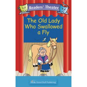 Really Good Readers' Theater - The Old Lady Who Swallowed A Fly Big Book