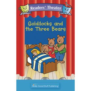 Really Good Readers' Theater - Goldilocks And The Three Bears Big Book