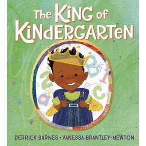The King of Kindergarten Hardcover Book