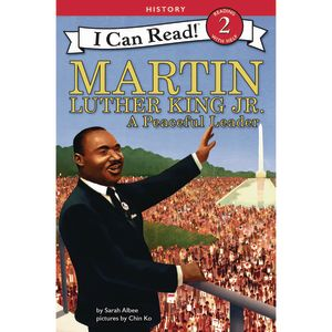 Martin Luther King Jr.: A Peaceful Leader Paperback