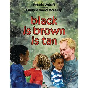 Black is Brown is Tan Paperback Book
