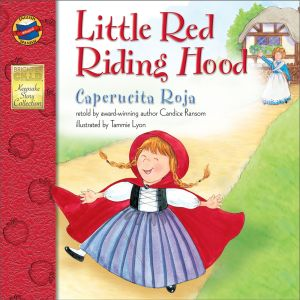 Beloved Little Red Riding Hood Fairy Tale Entrances Children Yet Again In English/Spanish Version