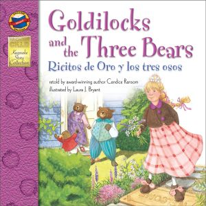Beloved Goldilocks and the Three Bears Fairy Tale Entrances Children Yet Again In English/Spanish Version