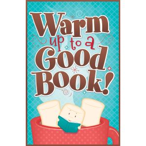 Warm Up to a Good Book Poster