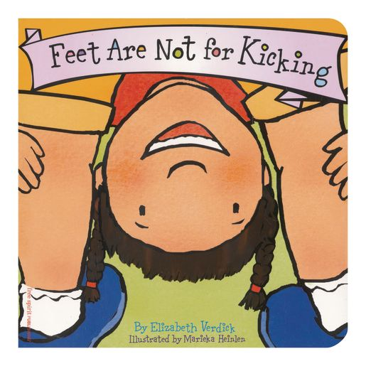 Best Behavior Board Book - Feet Are Not For Kicking