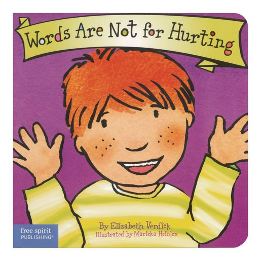 Best Behavior Board Book - Words Are Not For Hurting