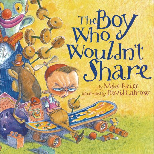 """The Boy Who Wouldn't Share"" - Hardcover Book"