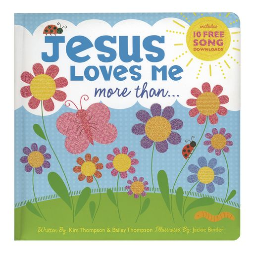 Jesus Loves Me More Than Padded Board Book