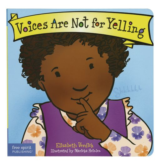 <italic>Voices Are Not for Yelling</italic> Board Book