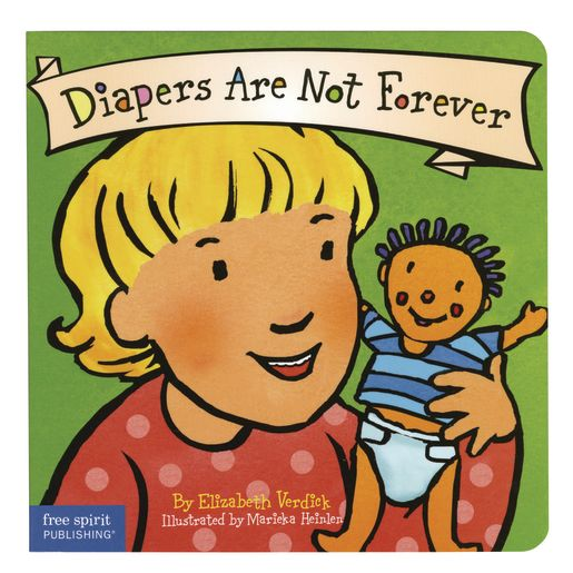 <italic>Diapers Are Not Forever</italic> Board Book