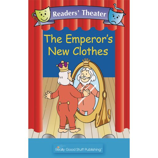 Really Good Readers' Theater - The Emperor's New Clothes Big Book