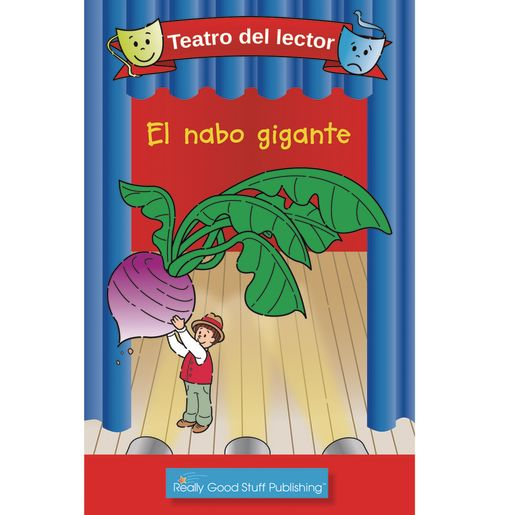 Really Good Spanish Readers' Theater: The Giant Turnip (Teatro Del Lector: El Nabo Gigante)