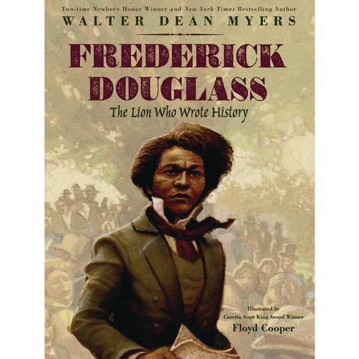 Image of Frederick Douglass: The Lion Who Wrote History Hardcover Book