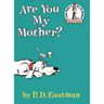 Are You My Mother?  Hardcover