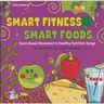 """""""Smart Fitness, Smart Foods"""" CD by RONNO & Liz Jones-Twomey"""