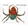 <italic>The Very Busy Spider</italic> by Eric Carle