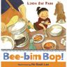 Bee-Bim Bop by Linda Sue Park