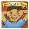 Hands Are Not for Hitting Board Book
