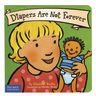 Diapers Are Not Forever Board Book
