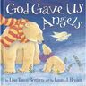 God Gave Us Angels - Hardcover