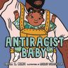 Antiracist Baby Hardcover Picture Book