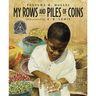 My Rows and Piles of Coins Hardcover Book