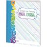Explain Your Thinking Math Journals - Primary - 12 journals